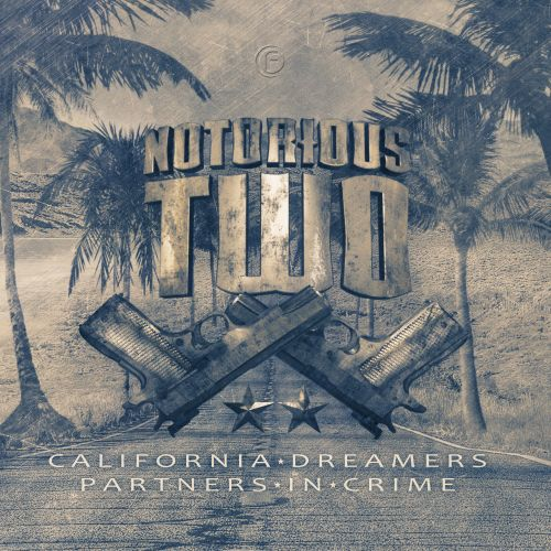 Notorious Two - Partners In Crime - Fusion Records - 04:51 - 29.08.2016