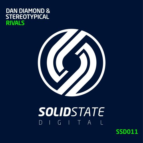 Dan Diamond & StereoTypical - Rivals - Solid State Digital - 07:28 - 26.08.2016