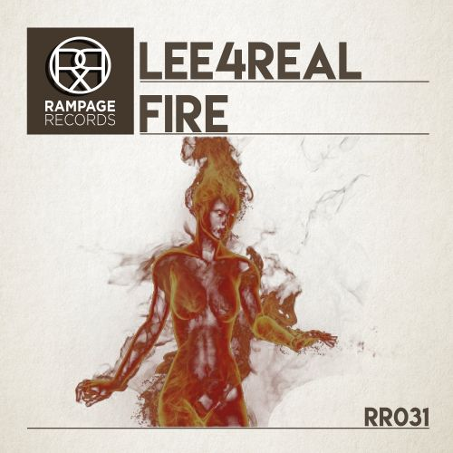 Lee4Real - Fire - Rampage Records - 08:04 - 09.09.2016