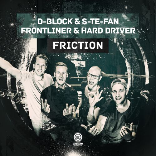 D-Block & S-te-Fan, Frontliner & Hard Driver - Friction - Scantraxx Evolutionz - 03:57 - 14.09.2016