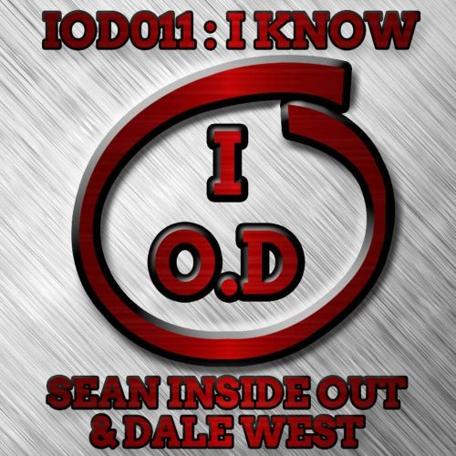 Sean Inside Out & Dale West - I Know - Inside Out Digital - 08:08 - 13.09.2016
