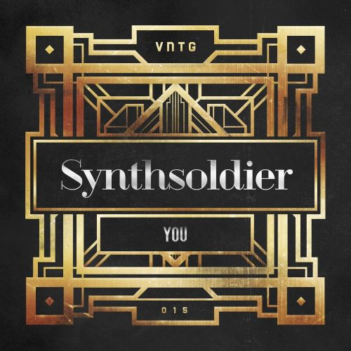 Synthsoldier - You - VNTG Records - 03:41 - 19.09.2016