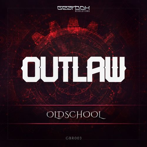 Outlaw - Oldschool - Revolutions - 04:33 - 26.09.2016
