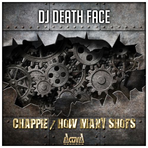 DJ Death Face - How Many Shots - Activa Records - 04:25 - 07.10.2016