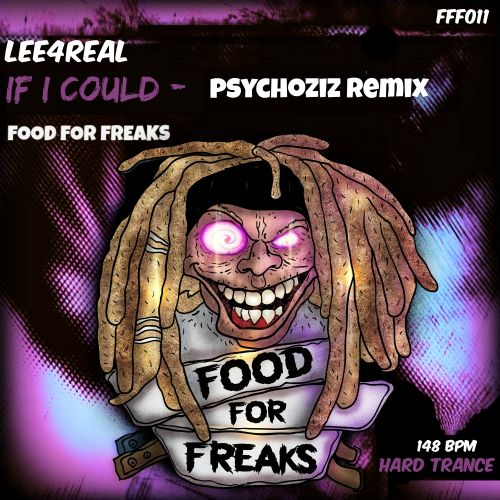 Lee4Real - If I Could - Food For Freaks - 08:14 - 05.10.2016