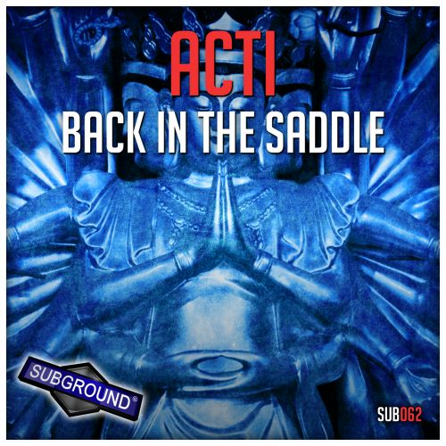 Acti - Back In The Saddle - Subground Records - 07:49 - 14.10.2016