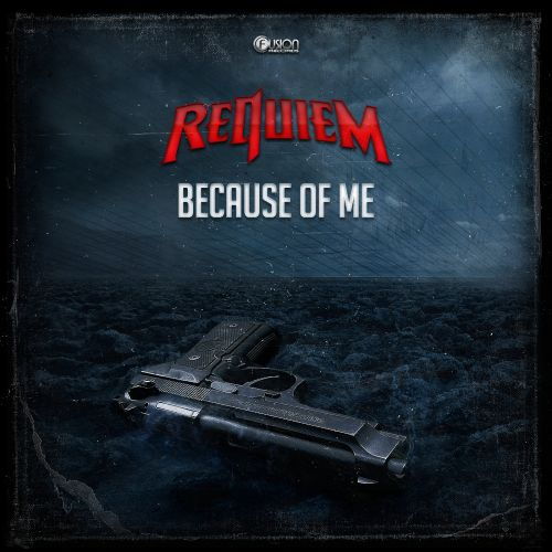 Requiem - Because of Me - Fusion Records - 01:59 - 27.10.2016