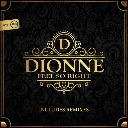 Dionne - Feel So Right - DNZ Records - 05:28 - 26.10.2016