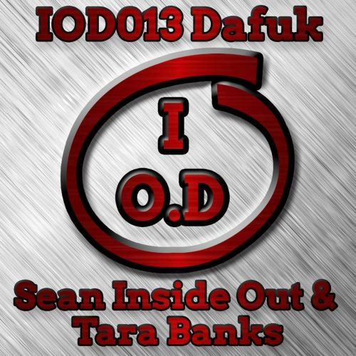 Sean Inside Out & Tara Banks - Dafuk - Inside Out Digital - 09:24 - 25.11.2016