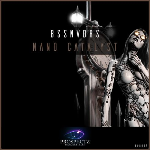 BSSNVDRS - Nano Catalyst - Prospectz Records - 03:44 - 21.11.2016