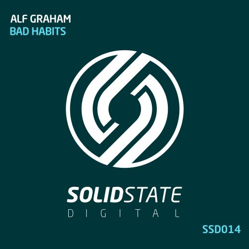Alf Graham - Bad Habits - Solid State Digital - 06:52 - 25.11.2016