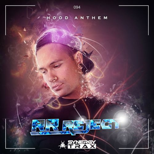 RR Reject - Hood Anthem - Synergy Trax - 03:37 - 02.12.2016