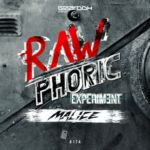 Malice - Rawphoric Experiment - Gearbox Digital - 04:41 - 05.12.2016