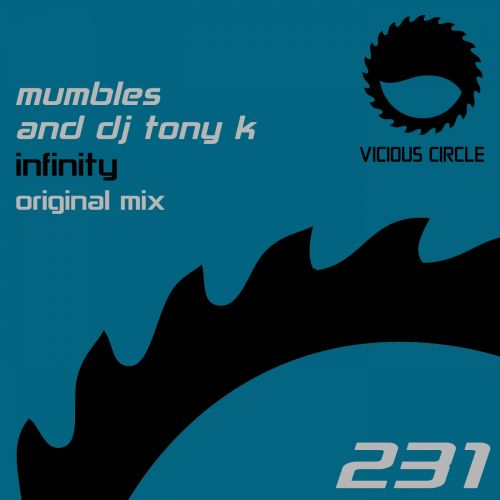 Mumbles & DJ Tony K - Infinity - Vicious Circle Recordings - 08:19 - 09.12.2016