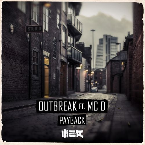 Outbreak Ft. MC D - Payback - Be Yourself Catalogue B.V. - 04:54 - 05.12.2016