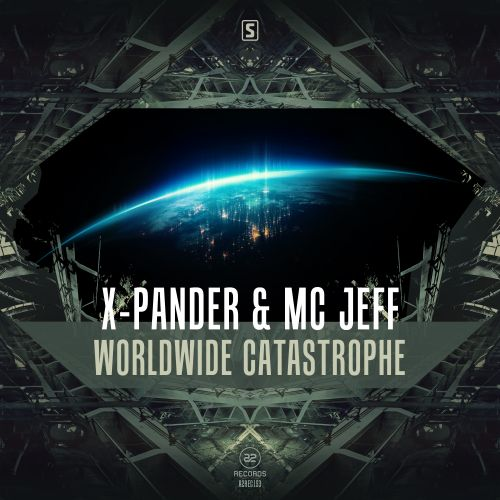 X-Pander & MC Jeff - Worldwide Catastrophe - A2 Records - 05:22 - 11.01.2017