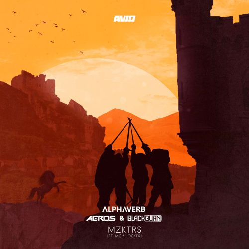 Alphaverb, Aeros & Blackburn Ft. MC Shocker - MZKTRS - AVIO Records - 03:35 - 04.01.2017