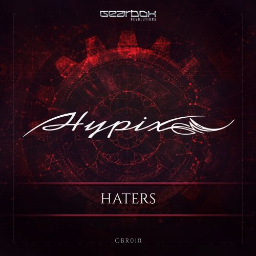 Hypix - Haters - Revolutions - 04:20 - 16.01.2017