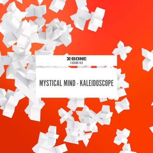 Mystical Mind - Kaleidoscope - X-Bone - 04:09 - 03.02.2017