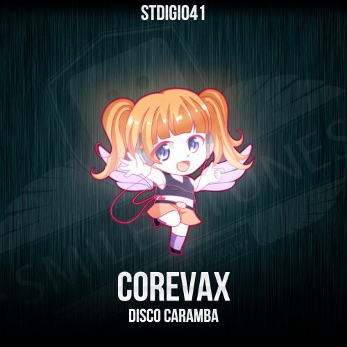 COREvax - Disco Caramba - Smiley Tunes Digital - 04:38 - 05.02.2017
