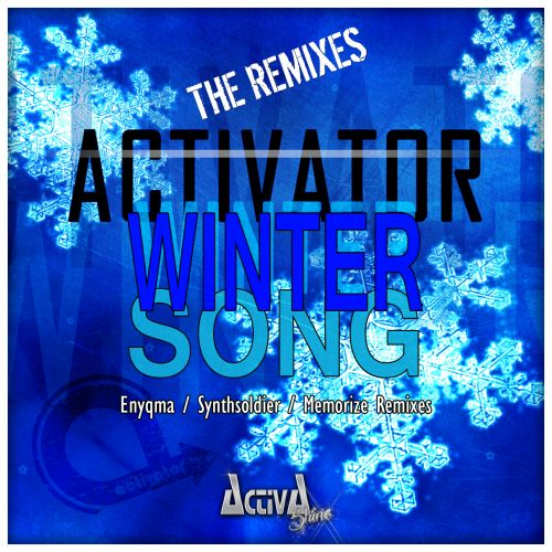 Activator - Winter Song - Activa Shine - 03:47 - 24.02.2017