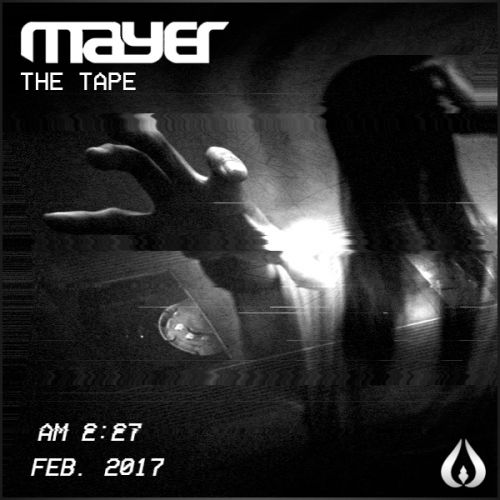 Mayer - The Tape - Royalz Records - 06:48 - 13.02.2017