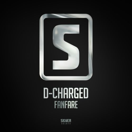 D-Charged - Fanfare - Scantraxx Silver - 05:36 - 08.02.2017