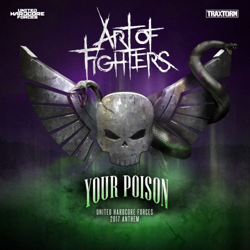 Art Of Fighters - Your Poison - Traxtorm Records - 05:03 - 09.02.2017