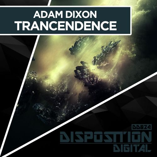 Adam Dixon - Trancendence - Disposition Digital - 07:53 - 03.03.2017