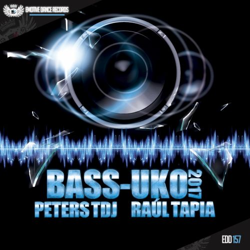 Peters TDJ & Raul Tapia - Bass-Uko 2017 - Emotive Dance Digital - 06:01 - 28.02.2017