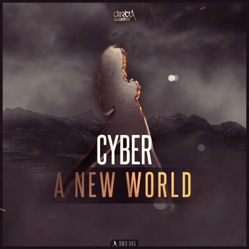 Cyber - A New World - Dirty Workz - 04:30 - 27.03.2017