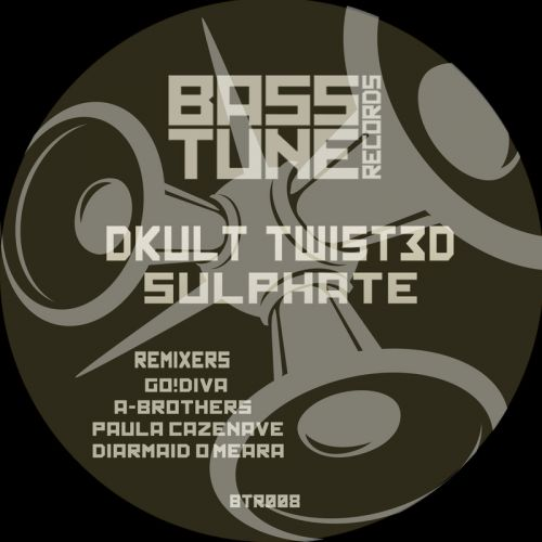 Dkult & TWIST3D - Sulphate - Bass Tune Records - 06:09 - 10.04.2017
