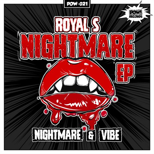 Royal S - Nightmare - Pow Records - 04:31 - 13.04.2017