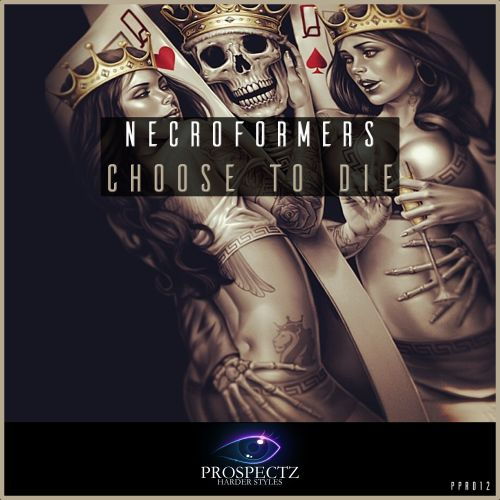 Necroformers - Choose To Die - Prospectz Records - 04:35 - 27.03.2017