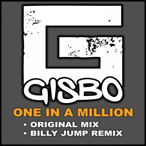 Gisbo - One In A Million - In Your Head Records - 04:31 - 06.04.2017