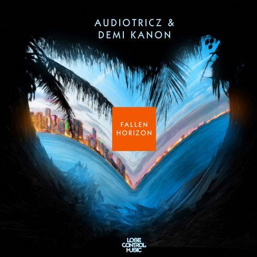 Audiotricz, Demi Kanon - Fallen Horizon - Lose Control Music