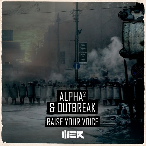 Alpha², Outbreak - Raise Your Voice - WE R Raw - 04:00 - 17.04.2017
