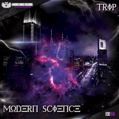 DJ Trip - Modern Science - Emotive Dance Digital - 04:08 - 08.05.2017