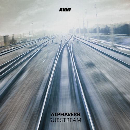 Alphaverb - Substream - AVIO Records - 05:42 - 25.03.2011