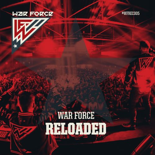 War Force - Reloaded - War Force Recordings - 05:05 - 18.05.2017