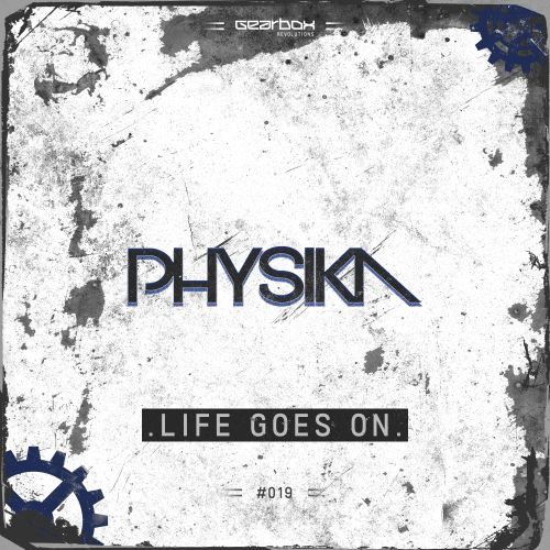 Physika - Life Goes On - Revolutions - 04:58 - 29.05.2017