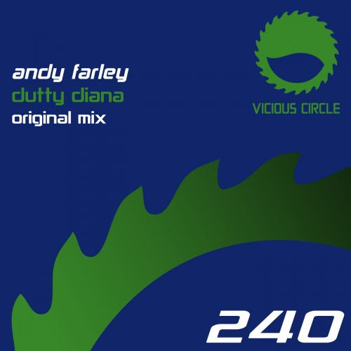 Andy Farley - Dutty Diana - Vicious Circle Recordings - 08:23 - 02.06.2017