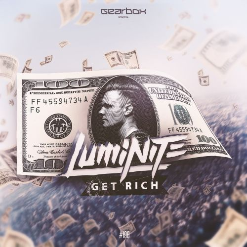 Luminite - Get Rich - Gearbox Digital - 04:38 - 12.06.2017