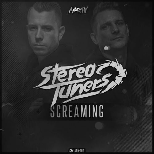 Stereotuners - Screaming - Anarchy - 05:36 - 27.06.2017