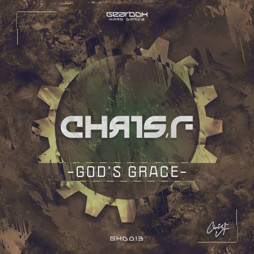 Chris F - God's Grace - Gearbox HD - 06:11 - 06.07.2017