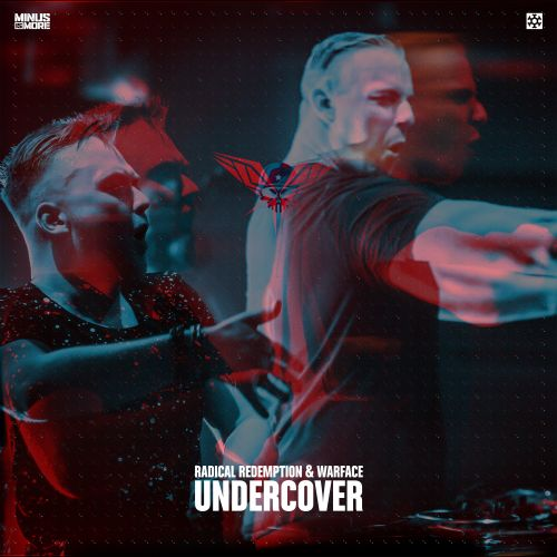 Radical Redemption and Warface - Undercover - Minus is More - 03:15 - 25.07.2017