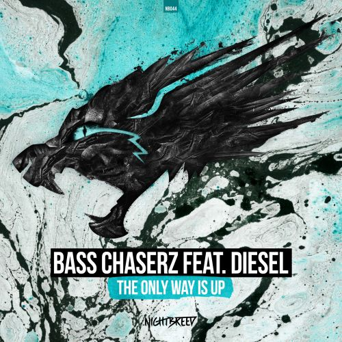 Bass Chaserz feat. MC Diesel - The Only Way Is Up - Nightbreed - 04:06 - 01.08.2017