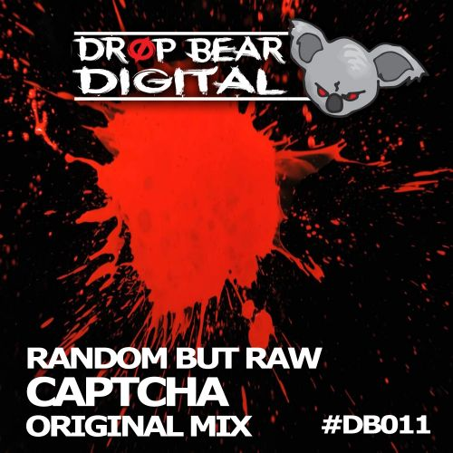 Random But Raw - Captcha - Drop Bear Digital - 07:19 - 14.07.2017