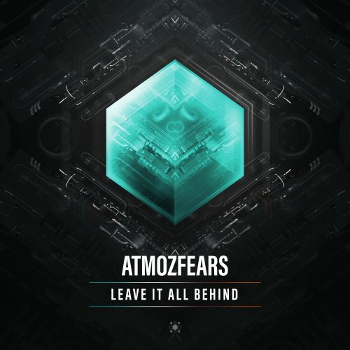 Atmozfears - Leave It All Behind - Spirit Of Hardstyle - 03:14 - 24.07.2017