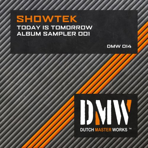 Showtek - Early Soundz - Dutch Master Works - 06:20 - 19.04.2007